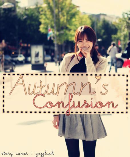 Autumn's Confusion