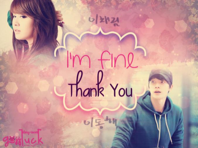 I'm Fine, Thank You